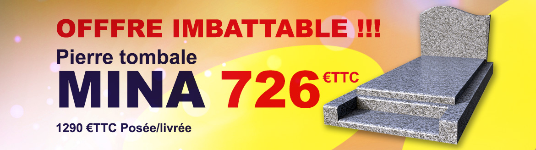 LA PIERRE TOMBALE MINA 726€TTC